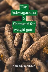 How to use ashwagandha and shatavari for weight gain